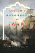 Economic Interdependence and War Cover