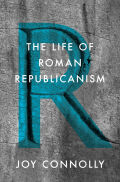 The Life of Roman Republicanism