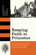 Keeping Faith at Princeton