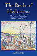 The Birth of Hedonism: The Cyrenaic Philosophers and Pleasure as a Way of Life