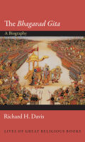 "The ""Bhagavad Gita"": A Biography"