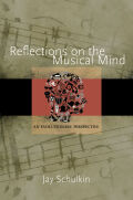 Reflections on the Musical Mind: An Evolutionary Perspective