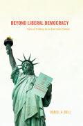Beyond Liberal Democracy Cover