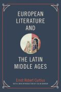 European Literature and the Latin Middle Ages Cover
