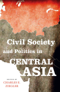 Civil Society and Politics in Central Asia Cover