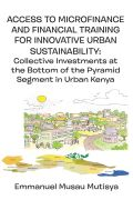 Access to Microfinance and Financial Training for Innovative Urban Sustainability Cover