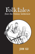 Folktales from the Helotes Settlement Cover