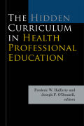 The Hidden Curriculum in Health Professional Education Cover