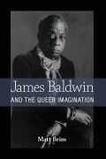 James Baldwin and the Queer Imagination Cover