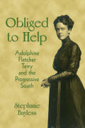 Obliged to Help: Adolphine Fletcher Terry and the Progressive South