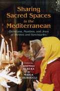 Sharing Sacred Spaces in the Mediterranean Cover