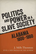 Politics and Power in a Slave Society