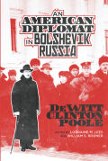 An American Diplomat in Bolshevik Russia Cover