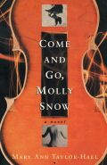 Come and Go, Molly Snow Cover