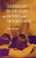 American Audiences on Movies and Moviegoing Cover