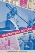 American Women and Flight since 1940 Cover