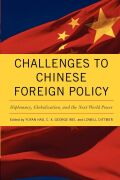 Challenges to Chinese Foreign Policy Cover