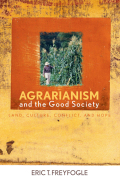Agrarianism and the Good Society Cover