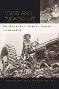 Food and Everyday Life on Kentucky Family Farms, 1920-1950 Cover
