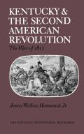 Kentucky and the Second American Revolution