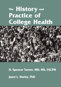 The History and Practice of College Health