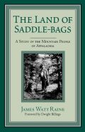 The Land of Saddle-bags: A Study of the Mountain People of Appalachia
