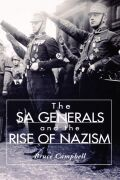 The SA Generals and the Rise of Nazism Cover