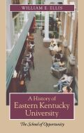 A History of Eastern Kentucky University Cover