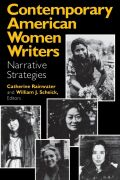 Contemporary American Women Writers: Narrative Strategies