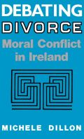 Debating Divorce: Moral Conflict in Ireland