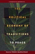 The Political Economy of Transitions to Peace : A Comparative Perspective