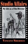 Studio Affairs: My Life as a Film Director