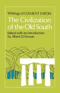 The Civilization of the Old South