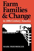 Farm Families and Change in 20th-Century America Cover