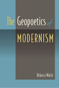 The Geopoetics of Modernism