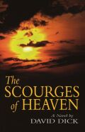 The Scourges of Heaven: A Novel