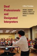 Deaf Professionals and Designated Interpreters Cover