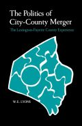 The Politics of City-County Merger
