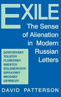 Exile: The Sense of Alienation in Modern Russian Letters