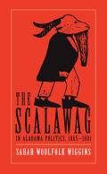 The Scalawag In Alabama Politics, 1865–1881