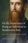 On the Importance of Being an Individual in Renaissance Italy