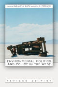 Environmental Politics and Policy, Revised Edition