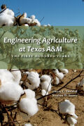 Engineering Agriculture at Texas A&M Cover