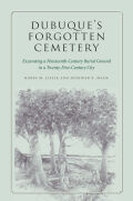 Dubuque's Forgotten Cemetery Cover