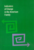 Indicators of Change in the American Family