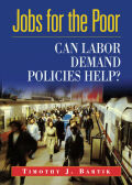 Jobs for the Poor: Can Labor Demand Policies Help?