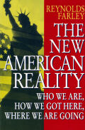 New American Reality, The: Who We Are, How We Got Here, Where We Are Going