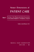 Newer Dimensions of Patient Care, Part 1