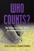 Who Counts?: The Politics of Census-Taking in Contemporary America