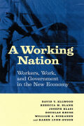 A Working Nation: Workers, Work, and Government in the New Economy
